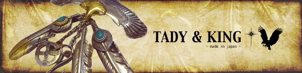 Tady&King タディー&キング