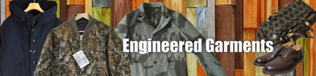 EngineeredGarments エンジニアードガーメンツ